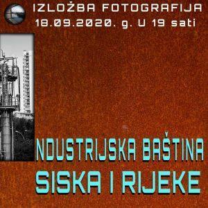 """Izložba """"Industrijska baština Siska i Rijeke"""" u Gradskom muzeju Sisak"""